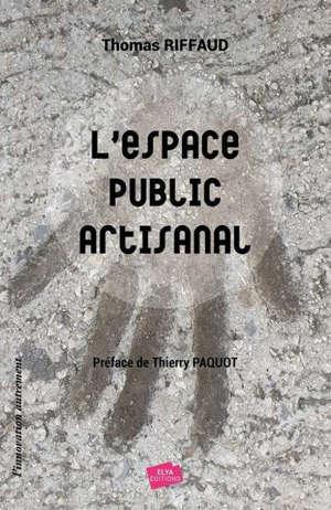 L'espace public artisanal