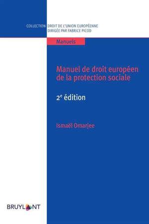 Manuel de droit européen de la protection sociale