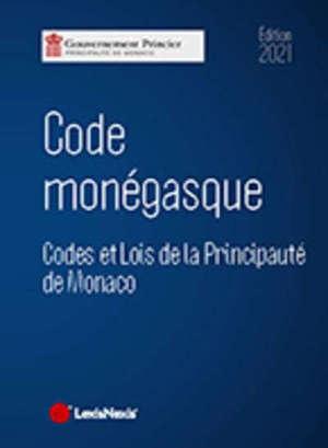 Code monégasque 2021 : codes et lois de la principauté de Monaco