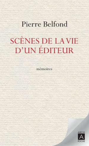 Scènes de la vie d'un éditeur : mémoires
