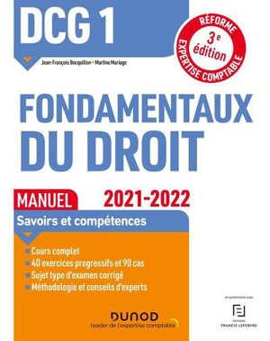 DCG 1, fondamentaux du droit : manuel : 2021-2022