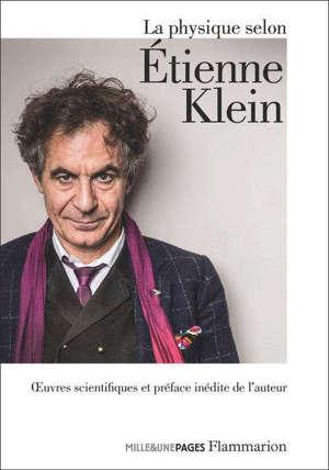 La physique selon Etienne Klein