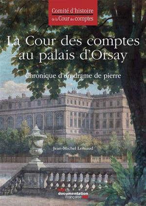 La Cour des comptes au palais d'Orsay : chronique d'un drame de pierre