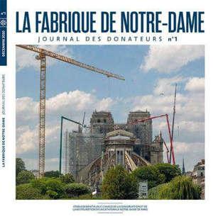 La fabrique de Notre-Dame : journal des donateurs. n° 1