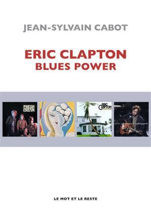 Eric Clapton : blues power