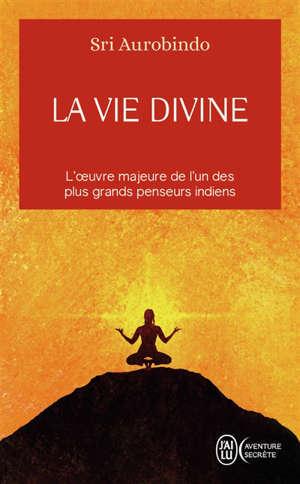 La vie divine. Volume 1
