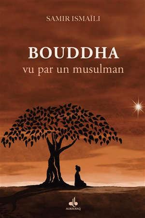 Bouddha vu par un musulman