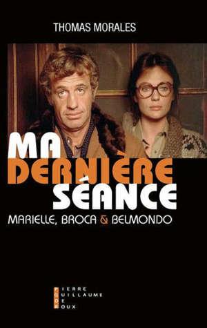 Ma dernière séance : Marielle, Broca et Belmondo
