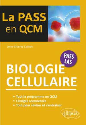 Biologie cellulaire : Pass, LAS