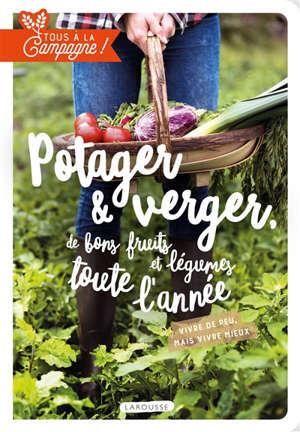 Verger et potager : de bons fruits et légumes toute l'année