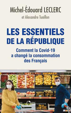 Les essentiels de la République : comment la Covid-19 a changé la consommation des Français