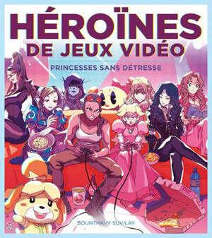 Héroïnes de jeux vidéo : princesses sans détresse