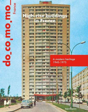 High-rise buildings in France : a modern heritage 1945-1975