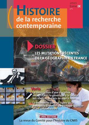 Histoire de la recherche contemporaine. n° 1 (2020), Les mutations récentes de la géographie en France