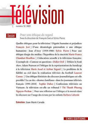 Télévision. n° 12, Pour une éthique du regard