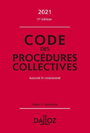 Code des procédures collectives 2021 : annoté et commenté
