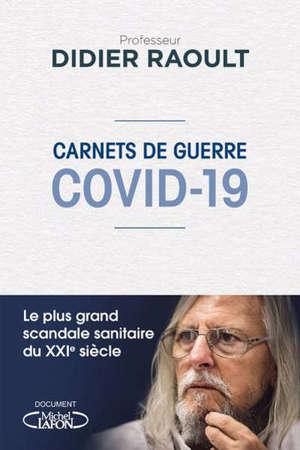 Covid-19 : carnets de guerre