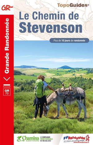 Le chemin de Stevenson : GR70 : plus de 10 jours de randonnée