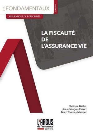 La fiscalité de l'assurance vie