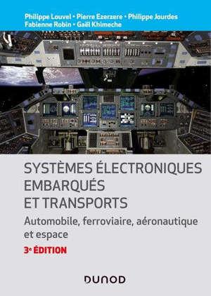 Systèmes électroniques embarqués et transports : automobile, ferroviaire, aéronautique et espace