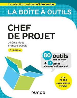 La boîte à outils du chef de projet : pour les projets prédictifs et agiles
