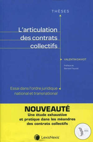 L'articulation des contrats collectifs : essai dans l'ordre juridique et transnational