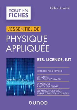 L'essentiel de physique appliquée : BTS, licence IUT