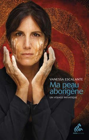 Ma peau aborigène