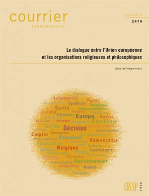 Courrier hebdomadaire. n° 2479, Le dialogue entre l'Union européenne et les organisations religieuses et philosophiques