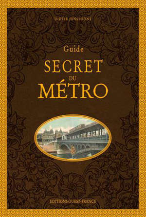 Guide secret du métro