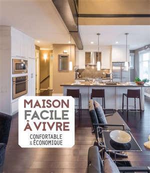 Une maison saine, confortable et économique