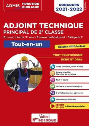 Adjoint technique principal de 2e classe : externe, interne, 3e voie, examen professionnel, catégorie C : tout-en-un, concours 2021-2022