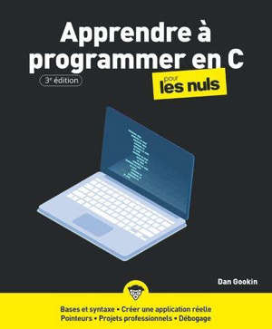 Apprendre à programmer en C pour les nuls