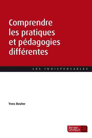 Comprendre les pratiques et pédagogies différentes