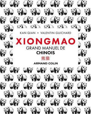 Xiongmao : grand manuel de chinois
