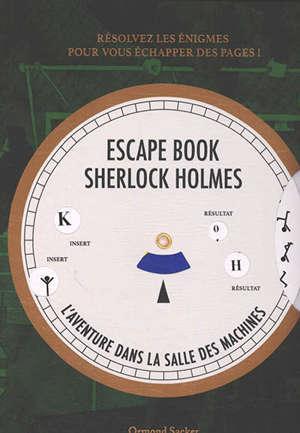 Escape book Sherlock Holmes : l'aventure dans la salle des machines