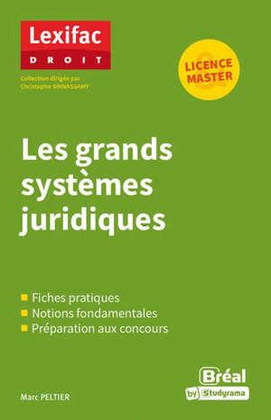 Les grands systèmes juridiques : licence, master