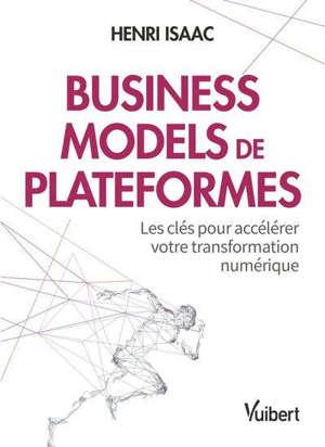 Business models de plateformes : les clés pour accélérer votre transformation numérique