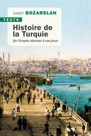Histoire de la Turquie : de l'Empire ottoman à nos jours