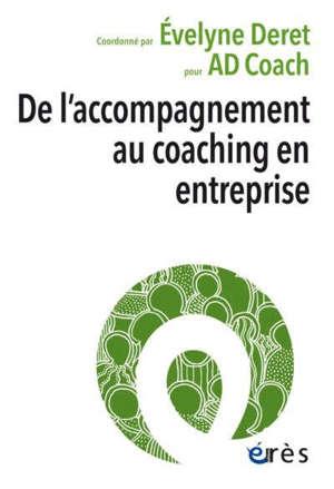 De l'accompagnement au coaching en entreprise