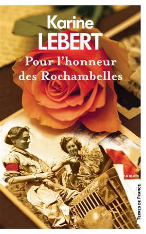 Pour l'honneur des Rochambelles