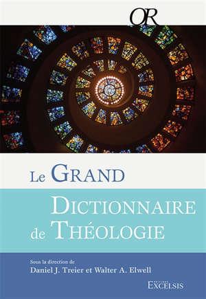Le grand dictionnaire de théologie
