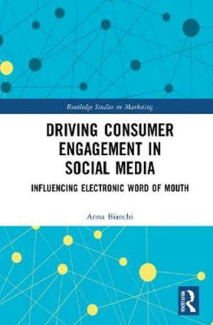 Driving Consumer Engagement in Social Media: Influencing Electronic Word of Mouth