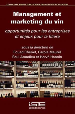 Management et marketing du vin : opportunités pour les entreprises et enjeux pour la filière