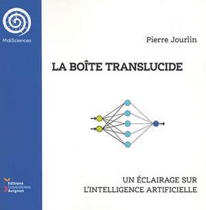 La boîte translucide : un éclairage sur l'intelligence artificielle
