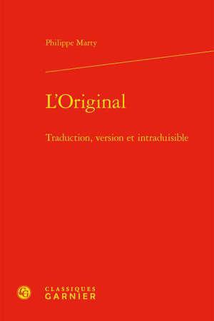 L'original : traduction, version et intraduisible