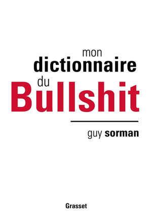 Mon dictionnaire du bullshit
