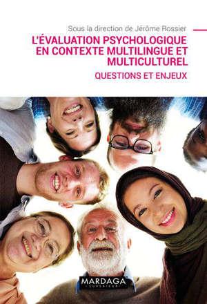 L'évaluation psychologique en contexte multilingue et multiculturel : questions et enjeux