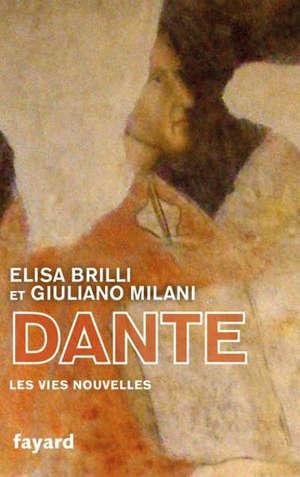Dante : des vies nouvelles