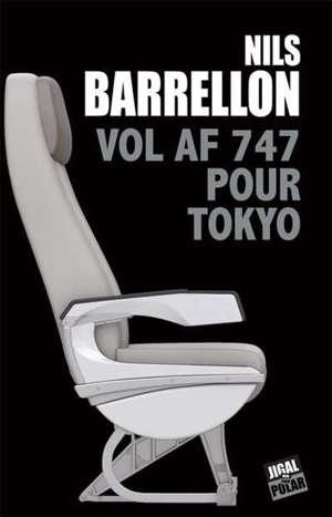 Vol AF 747 pour Tokyo